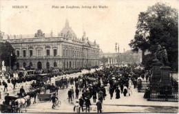 """Original Ansichtskarte """"Berlin W, Platz Am Zeughaus, Aufzug Der Wache"""" Als Feldpost Gelaufen TSt. POTSDAM 14.2.15 - Germania"""