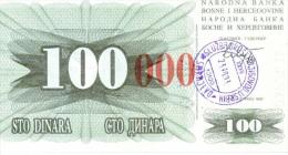 100 000 Dinara / 100 Dinara - Bosnia And Herzegovina