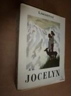1947  JOCELYN Par Lamartine, Exemplaire Numéroté ,tirage Pur Fil Johannot à La Forme, Illustrations De C. Chopy - Auteurs Classiques