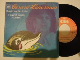 Gérard Lenorman - Gentil Dauphin Triste - Cbs 4444 France - Rond Central Papier Orange Et Rose - Pochette Mate - Vinyl-Schallplatten