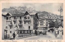 """01312 """"CORTINA D'AMPEZZO-PONTE NUOVO SULLA BIGONTINA-LE TOFANE M. 3243 """" ANIMATA, AUTO.CART. POST.SPEDITA 1931 - Other Cities"""
