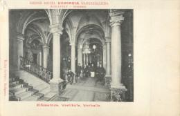 HUNGARY - GRAND HOTEL HUNGARIA NAGYSZALLODA - BUDAPEST  - ELOCSARNOK VESTIBULE VORHALLE - Hongrie