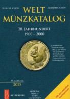 Weltmünz-Katalog A-Z 2015 Neu 50€ Münzen 20.Jahrhundert Battenberg Verlag Schön Coin Europe America Africa Asia Oceanien - Bills Of Exchange