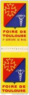 Foire De TOULOUSE -2 Vignettes Neuves*** Impeccables Bdf-gomme  Brillante D´origine -années 50 - Commemorative Labels
