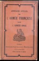 Rare Ouvrage - Annuel officiel des Officiers de l�Arm�e Fran�aise pour l�Ann�e 1914 -2250 pages.
