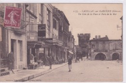 Cadillac Sur Garonne Un Coin De La Palce Et Porte De La Mer - Cadillac