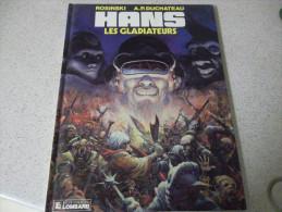 HANS LES GLADIATEURS - Hans
