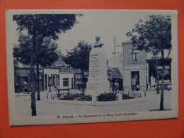 44251 PC: FRANCE: 62 - PAS DE CALAIS:  CALAIS: Le Monument Et La Place Emile-Salembier. - Calais