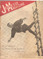 Jeunesse Magazine N°43 (3 ème Année) Du 22 Octobre 1939 Les Acrobates De L'échelle De Bambou Par André Falcoz. - Livres, BD, Revues