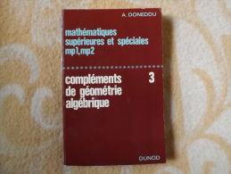 MATHEMATIQUES SUPERIEURES ET SPECIALES Mp1, Mp2.  Doneddu. 1968. - Livres Scolaires