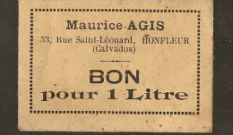 2 BON POUR 1 LITRE , MAURICE AGIS à HONFLEUR 53 Rue SAINT LEONARD - Monétaires / De Nécessité