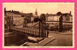 Tournay - Tournai - Le Pont De L'Arche - Animée - L´EDITION BELGE - Tournai