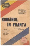 ROMANUL IN FRATA  LE ROUMAIN EN FRANCE  METODA SIMPLA SI USUARA PENTRU A VORBI CORECT FRANTUZESTE - Libri, Riviste, Fumetti