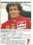 Pilote De Formule 1 Alain Prost - Jeu Concours Télé 7 Jours - Gagnez Une Ferrari 348 Tb - Cpm Dos Imprimé Carte Réponse - Grand Prix / F1