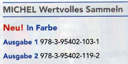 Sammel-Objekt Luxus Wertvolles Sammeln MICHEL 1/2014+2/2015 Neu 30€ Information Of The World Special Magacine Of Germany - Documentos Antiguos