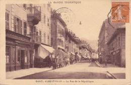 CPA : 73 ALBERTVILLE. LA RUE DCE LA REPUBLIQUE - Albertville