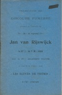 Franc-Ma�onnerie: Traduction du Discours Fun�bre en l'honneur du Fr.'. Jan van Rijswijck (Anvers - 1906) Vrijmetselarij