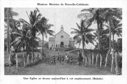 MISSIONS MARISTES DE NOUVELLE CALEDONIE UNE EGLISE SE DRESSE AUJOURD'HUI A CET EMPLACEMENT - New Caledonia