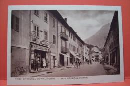 ST -MICHEL -de-MAURIENNE ---Rue  Général  Ferrié - Saint Michel De Maurienne