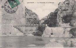 04 - QUINSON / LA PASSERELLE ET LE BARRAGE - Otros Municipios