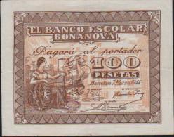 100 Pesetas-EL BANCO ESCOLAR BONANOVA - [ 3] 1936-1975: Franco