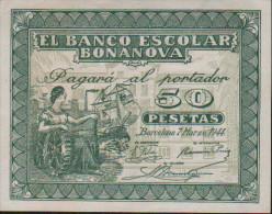 50 Pesetas-EL BANCO ESCOLAR BONANOVA - [ 3] 1936-1975: Franco
