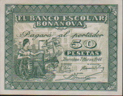50 Pesetas-EL BANCO ESCOLAR BONANOVA - [ 3] 1936-1975 : Régence De Franco