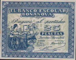 25 Pesetas-EL BANCO ESCOLAR BONANOVA - [ 3] 1936-1975: Franco