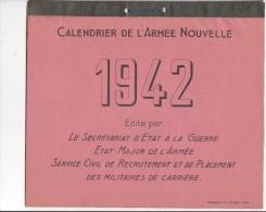 CALENDRIER  DE  L'ARMEE  NOUVELLE  1942 (complet De Janvier à Décembre) (format : 24 Cm. X 21 Cm.) - Calendriers