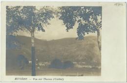 15 - THIEZAC - Carte-photo - Rivière - Vue Sur Thiézac - TBE - Other Municipalities