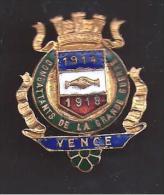 06 - VENCE - Insigne �maill�  COMBATTANTS DE LA GRANDE GUERRE  1914 - 1918