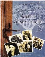 1 LUXUEUX LIVRE NEUF - JE FAIS MON ARBRE GENEALOGIQUE - SOUS FILM PLASTIQUE PAR LAURENCE BRIL EDITIONS DE BOREE - Livres, BD, Revues