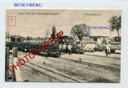 BUSENBERG-FELDBAHNSTATION-Eisenbahn-Brigade-Guerre 14-18-1 WK-ALLEMAGNE-DEUTSCHLAND-Militaria-Feldpost-