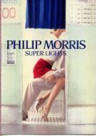 X PUBBLICITARIA PHILIP MORRIS SUPER LIGHTS TABACCHI SIGARETTE SIGAR TOBACO - Pubblicitari
