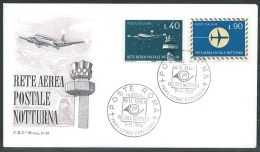 1965 ITALIA FDC ROMA RETE AEREA POSTALE NOTTURNA NO TIMBRO ARRIVO - EDG27 - F.D.C.