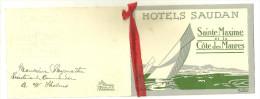 83 SAINTE MAXIME COTE DES MAURES MENU HOTELS SAUDAN PUBLICITE ILLUSTRATEUR ANDRE VOILIER VAR - Menus