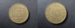 1954 - 10 FRANKEN SAARLAND - ALLEMAGNE - GERMANY - DEUTSCHLAND - [ 8] Saarland