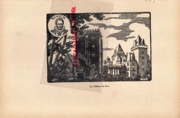 64- PAYS BASQUE - LE CHATEAU DE PAU - HENRI IV - GRAVURE CATHEDRALE  PAR JEAN DRUET - 1934- PAUL DUVAL EDITEUR ELBEUF - Prints & Engravings