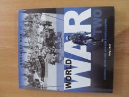 World At War, 1939 – 1945, Volume 2, Transatlantic Press 2011, Edited By Duncan Hill - Mundo