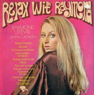 * LP *  RELAX WITH RAYMOND - RAYMOND LEFEVRE - Instrumentaal