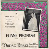 Eliane PRONOST : Kenavo Deoc'h / Hirvoudou / Luskell, Va Bag / Piou E Glevan-me (EP) - Vinyl-Schallplatten