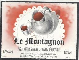 --LE MONTAGNON--12°--100 Cl--MIS EN BOUTEILLE PAR GIRARDET-ARCON-25--tel:03.81.39.26.00-- - Bergen