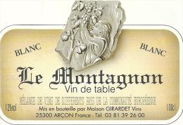 --LE MONTAGNON--BLANC--12°--100 Cl--MIS EN BOUTEILLE PAR GIRARDET-ARCON-25--tel:03.81.39.26.00-- - Bergen