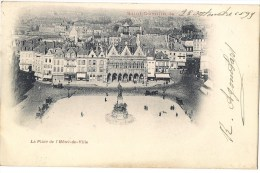 SAINT-QUENTIN - La Place de l'H�tel-de-Ville - Carte de 1899