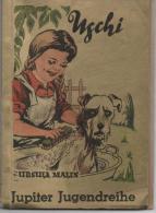 USCHI Par Ursula MALIN - Livres Pour Enfants