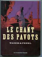 WAZEM Et PENEL Les Chant Des Pavots 2006 - Libros, Revistas, Cómics