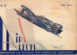 AVIATION - AIR ALBUM N° 5- EDITIONS TONY VASSILLIERE - LUCIEN CAVE-MESSERSCHMITT-POTEZ-HEINKEL-CAUDRON-PAYEN - AeroAirplanes