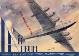 AVIATION - AIR ALBUM N°4- EDITIONS TONY VASSILLIERE - LUCIEN CAVE-MESSERSCHMITT-LATECOERE-MORANE- FOKE WULF-JUNKERS- - AeroAirplanes