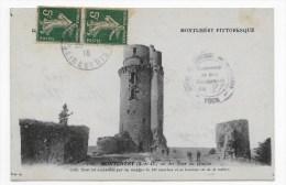 MONTLHERY EN 1918 - N° 102 - LA TOUR DU DONJON - BEAU CACHET - Montlhery