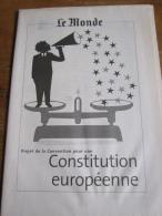 Dossier 30 Pages Le Monde 18/06/2003 : projet de convention pour une constitution europ�enne